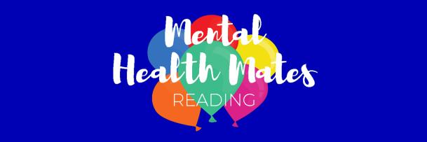 Mental Health Mates - Reading